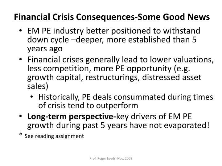 Financial Crisis Consequences-Some Good News