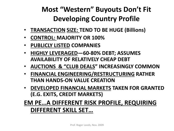 """Most """"Western"""" Buyouts Don't Fit Developing Country Profile"""