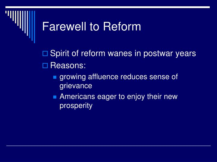 Farewell to Reform