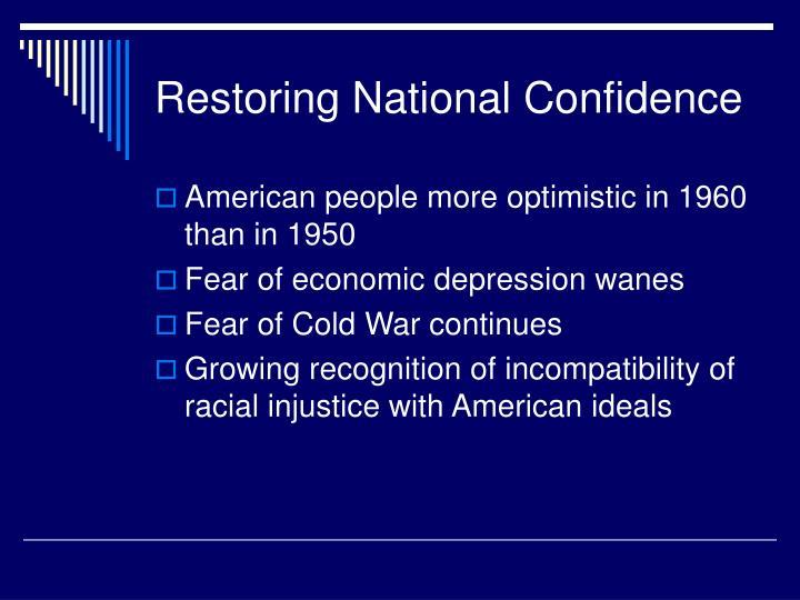 Restoring National Confidence