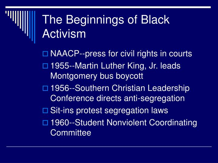 The Beginnings of Black Activism