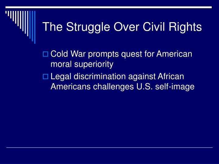 The Struggle Over Civil Rights