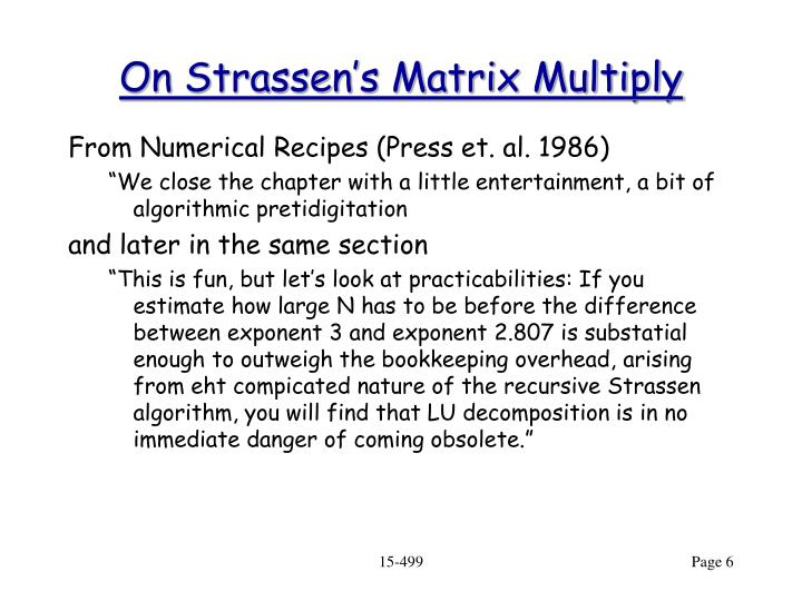 On Strassen's Matrix Multiply