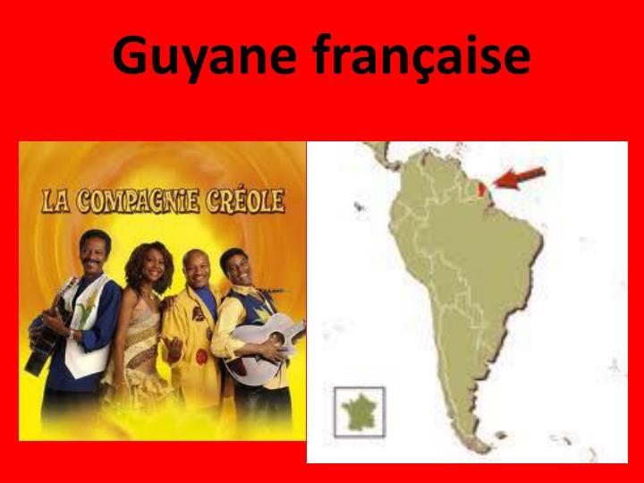 guyane fran aise