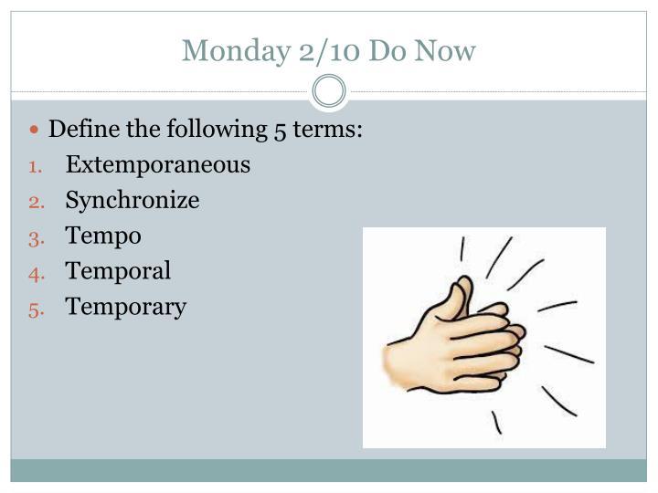 Monday 2/10 Do Now