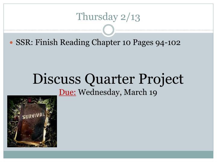 Thursday 2/13