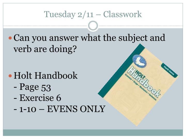 Tuesday 2/11 – Classwork
