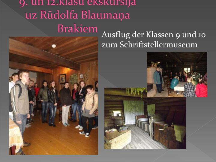 9. un 12.klašu ekskursija uz Rūdolfa Blaumaņa