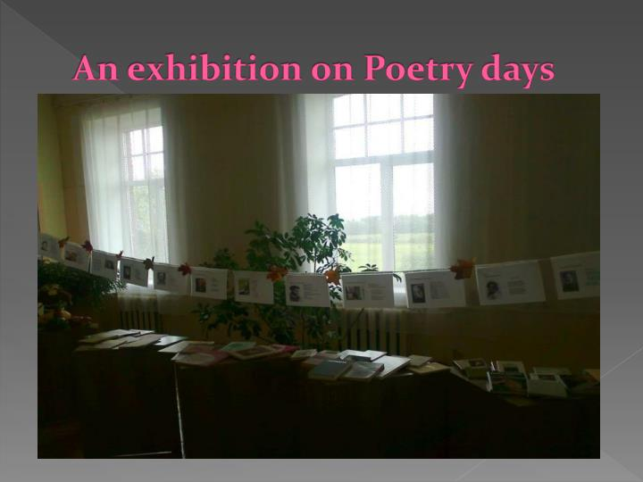 An exhibition on Poetry days