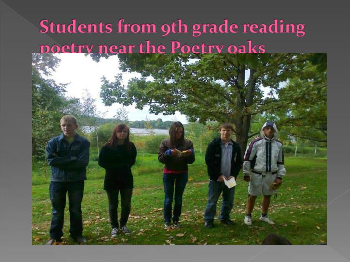 Students from 9th grade reading poetry near the Poetry oaks