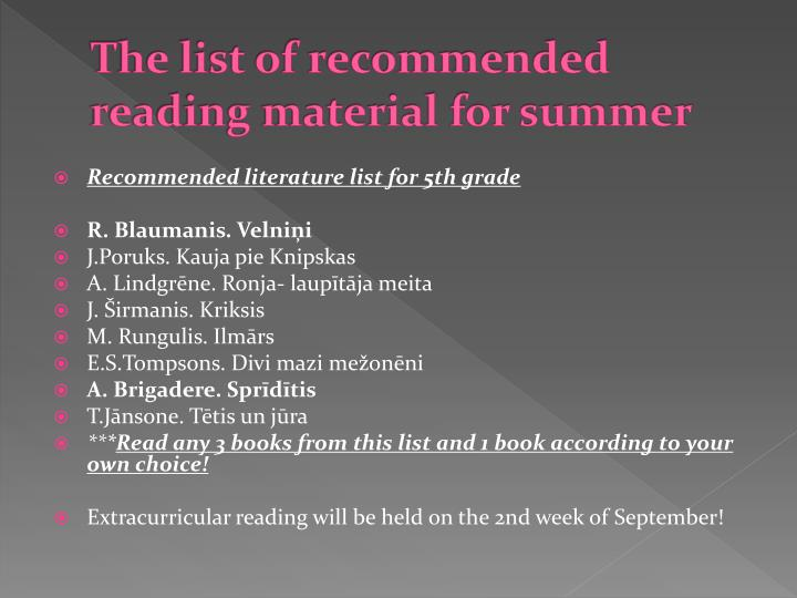 The list of recommended reading material for summer