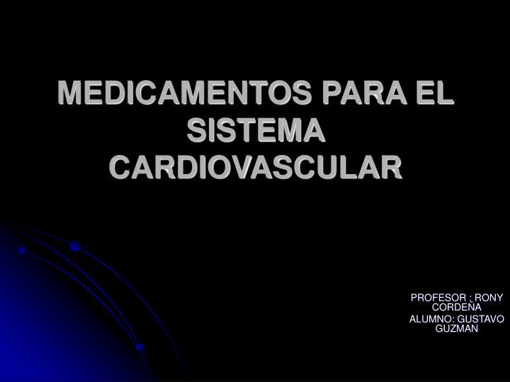 medicamentos para el sistema cardiovascular n.