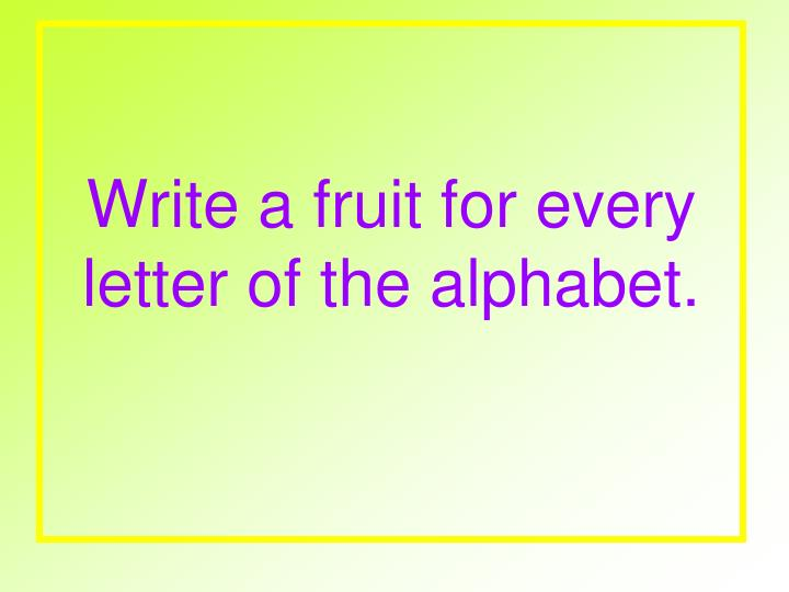 write a fruit for every letter of the alphabet n.
