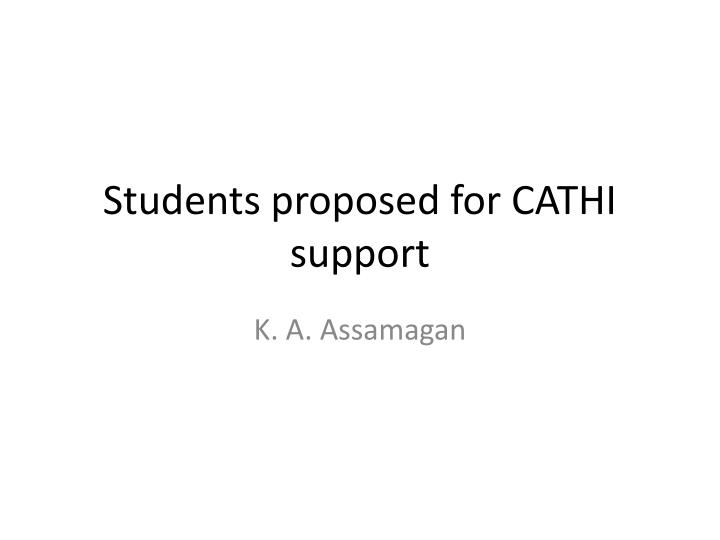 students proposed for cathi support n.