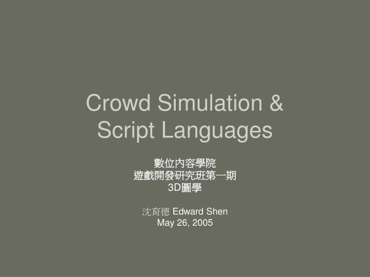 crowd simulation script languages n.
