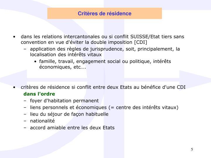 Critères de résidence