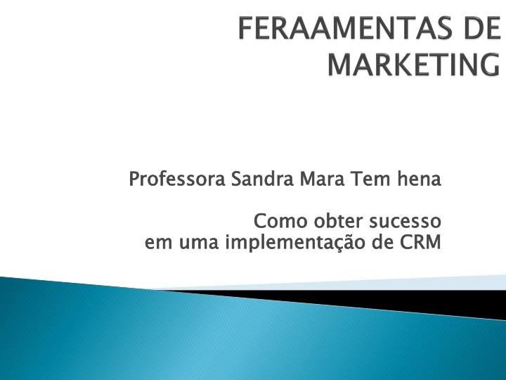 feraamentas de marketing n.