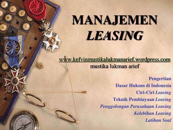 Manajemen leasing www kefvinmustikalukmanarief wordpress com mustika lukman arief