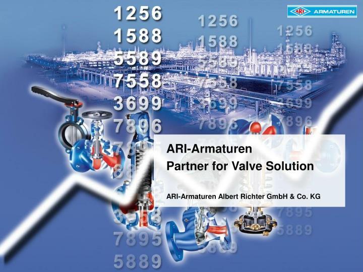 Ari armaturen partner for valve solution ari armaturen albert richter gmbh co kg