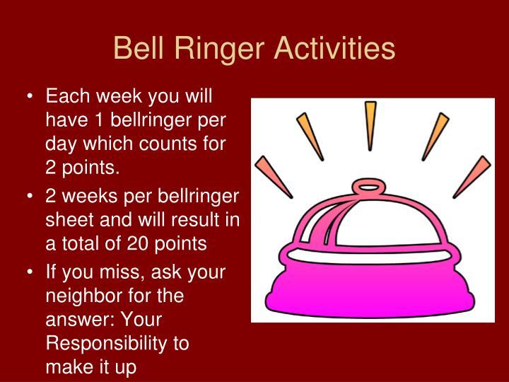 Bell Ringer Activities