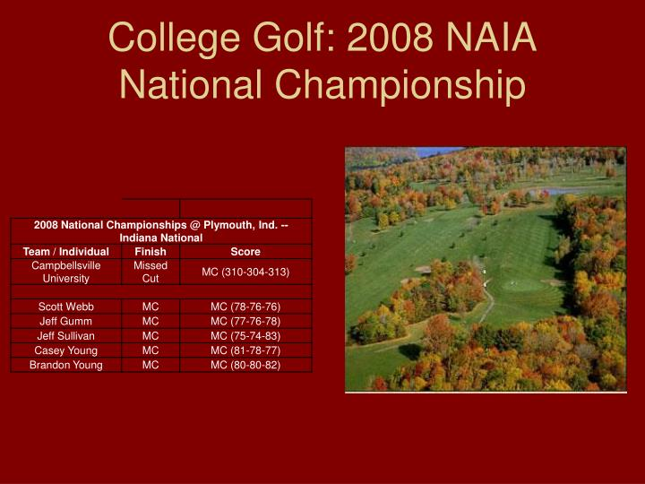 College Golf: 2008 NAIA National Championship