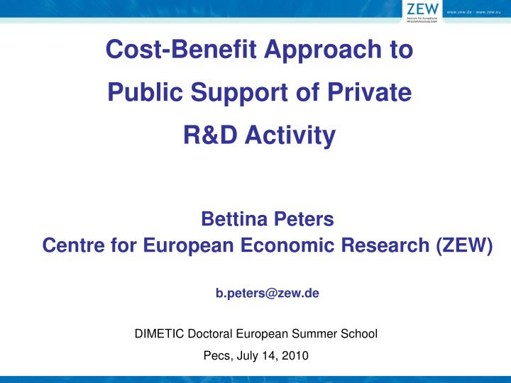 cost benefit approach to public support of private r d activity n.