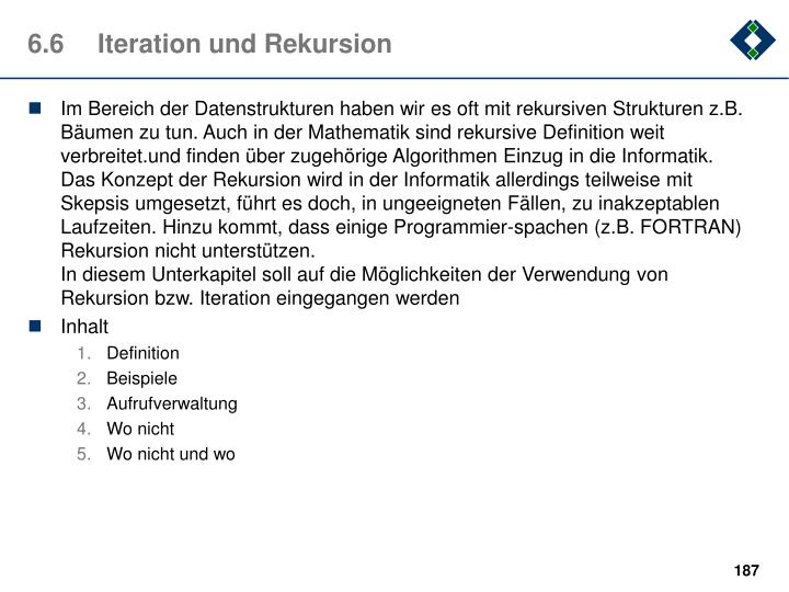 6.6	Iteration und Rekursion