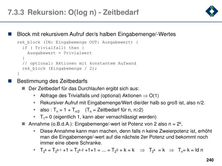 7.3.3	Rekursion: O(log n) - Zeitbedarf