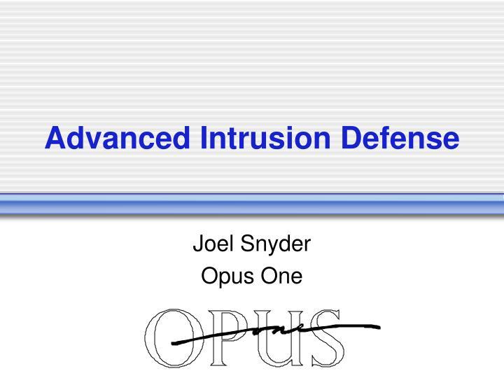 advanced intrusion defense