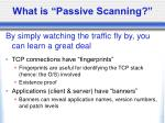 what is passive scanning