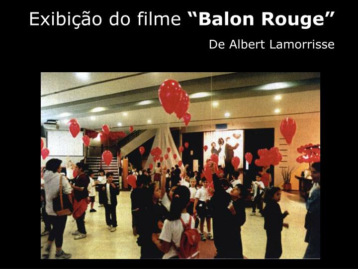 Exibição do filme