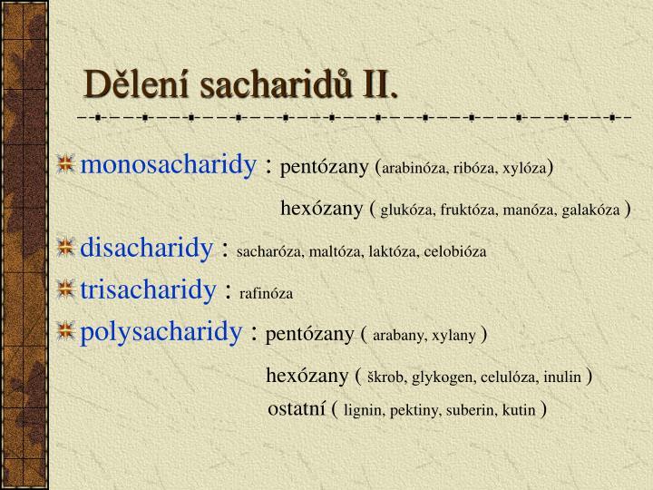 Dělení sacharidů II.