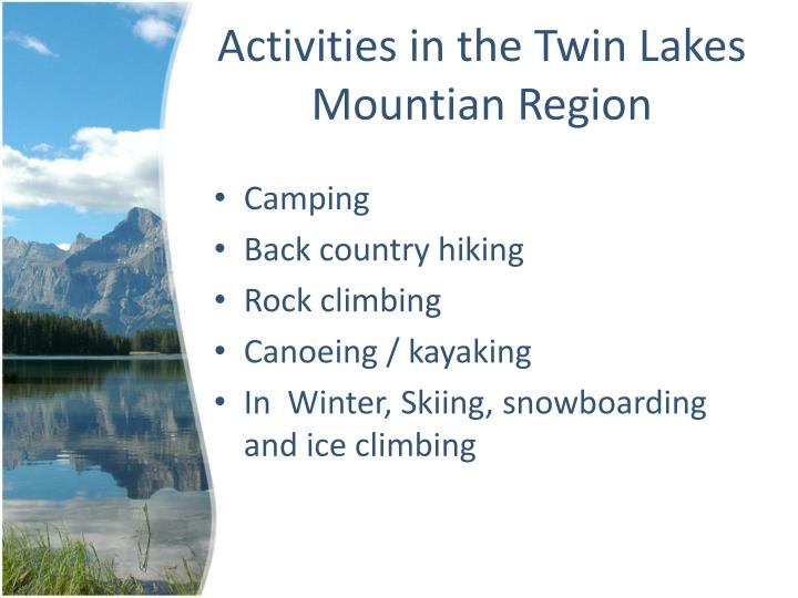 Activities in the twin lakes mountian region