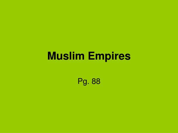 muslim empires n.