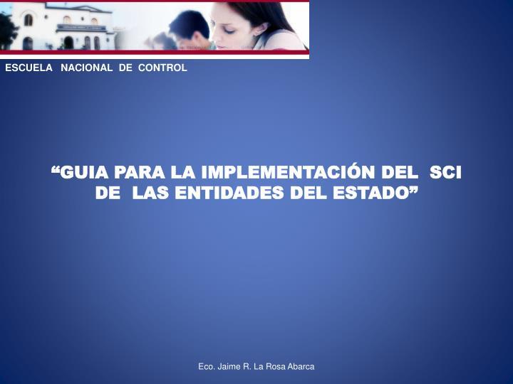 ESCUELA   NACIONAL  DE  CONTROL