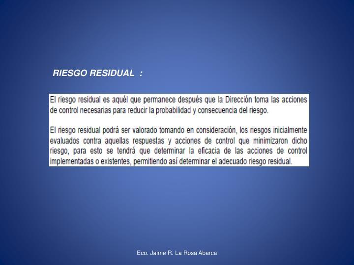 RIESGO RESIDUAL  :