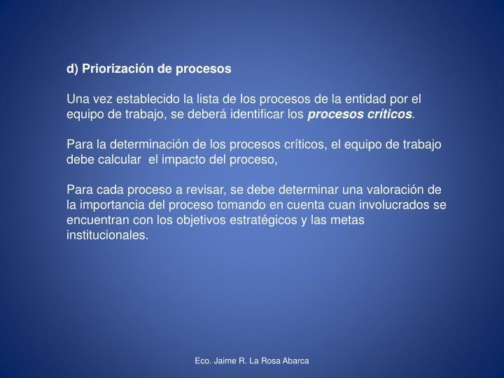 d) Priorización de procesos