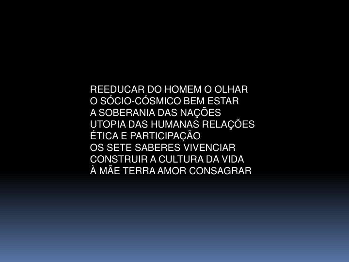 REEDUCAR DO HOMEM O OLHAR