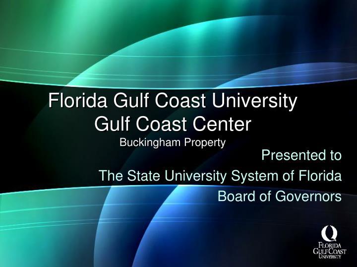 florida gulf coast university gulf coast center buckingham property n.