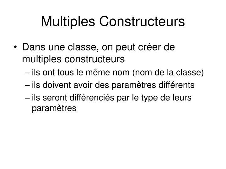 Multiples Constructeurs