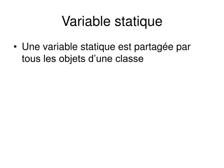 Variable statique