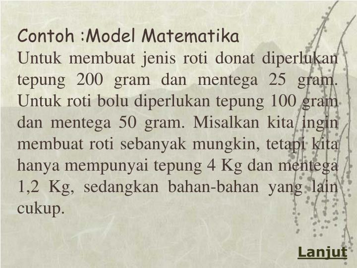 Contoh :Model Matematika