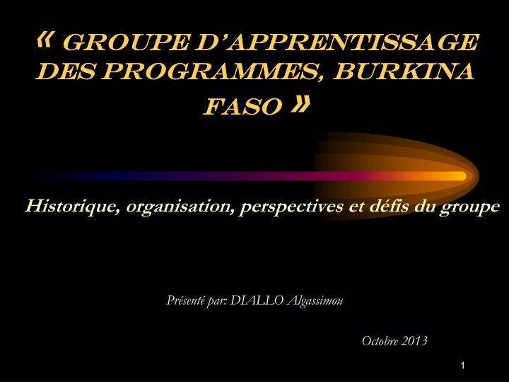 Groupe d apprentissage des programmes burkina faso