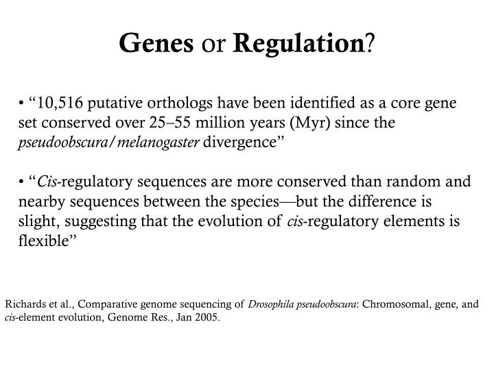 Genes or regulation