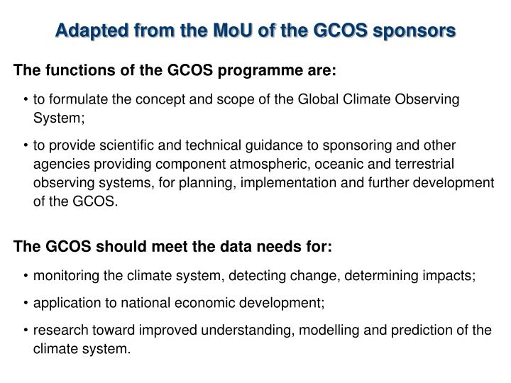 Adapted from the MoU of the GCOS sponsors