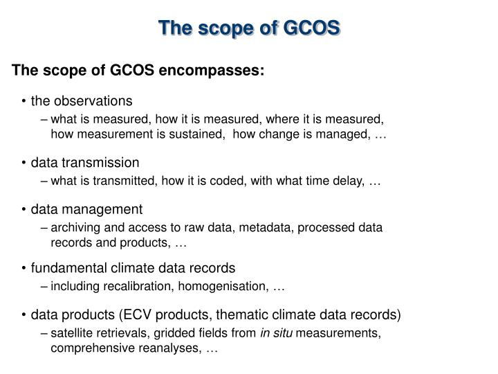 The scope of gcos