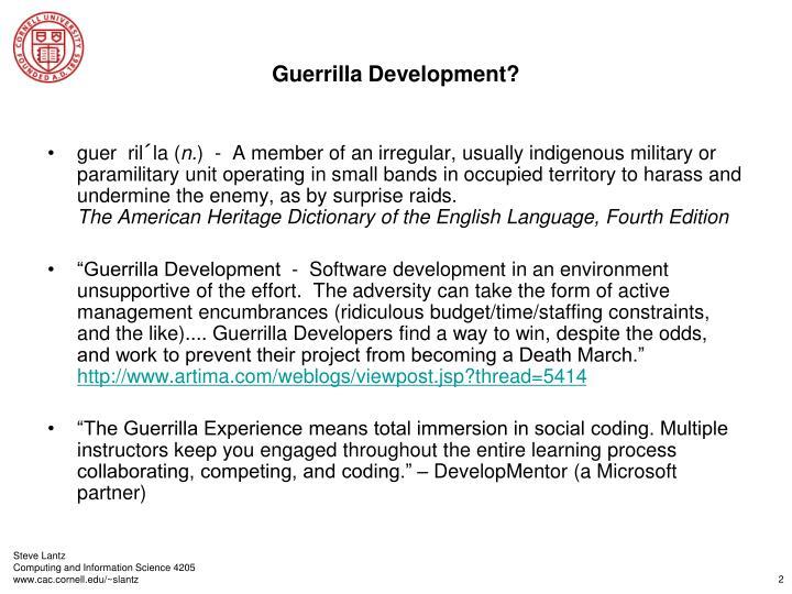 Guerrilla development