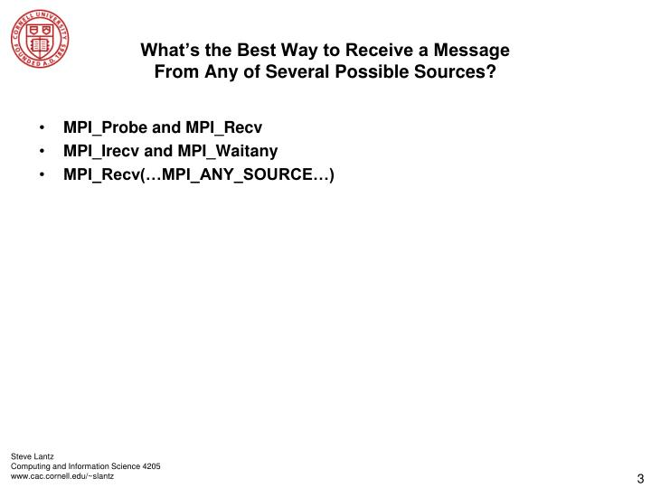 What s the best way to receive a message from any of several possible sources