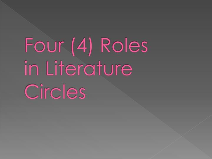 Four (4) Roles