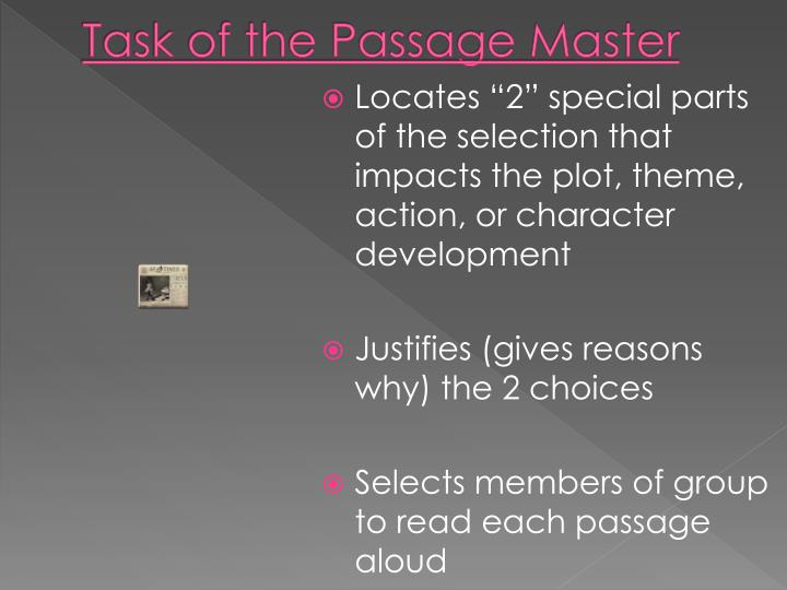 Task of the Passage Master